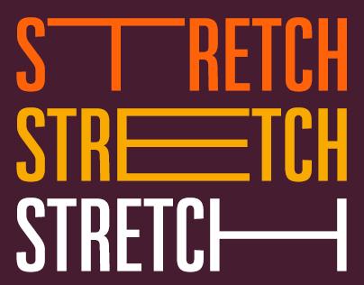 Strecth là việc bạn dùng các công cụ kĩ thuật để kéo các chữ